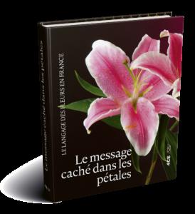 Poruka skrivena medju laticama, Govor cveća u Francuskoj